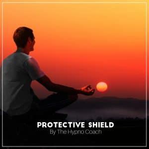 Protective Shield through Self Hypnosis