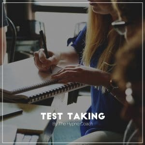 Confident Test Taking through Self Hypnosis